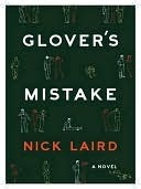 Glovers Mistake  by  Nick Laird