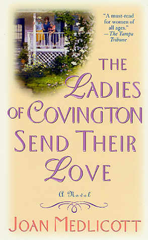 The Ladies of Covington Send Their Love (Ladies of Covington, #1) Joan Medlicott