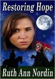 Restoring Hope (Native American Romance #1)  by  Ruth Ann Nordin
