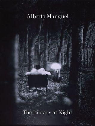 The Library At Night Alberto Manguel