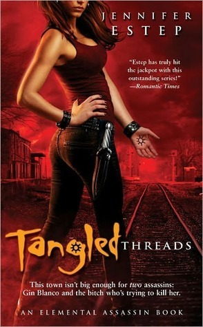 Tangled Threads (Elemental Assassin #4) Jennifer Estep