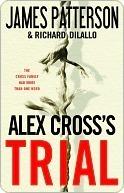 Alex Crosss Trial (Alex Cross, #15)  by  James Patterson