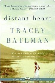 Distant Heart Tracey Bateman