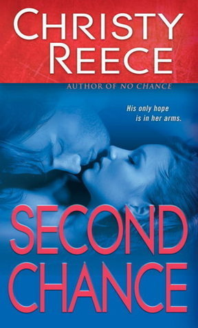 Second Chance (Last Chance Rescue, #5) Christy Reece
