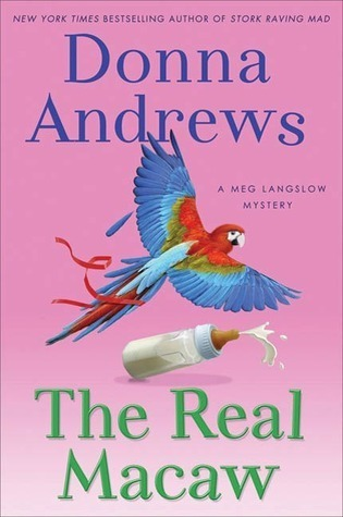 The Real Macaw (Meg Langslow, #13) Donna Andrews