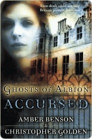 Ghosts of Albion: Accursed  by  Amber Benson