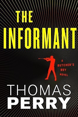 The Informant: An Otto Penzler Book  by  Thomas Perry