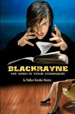 Blackrayne  by  Nathyn Brendan Masters