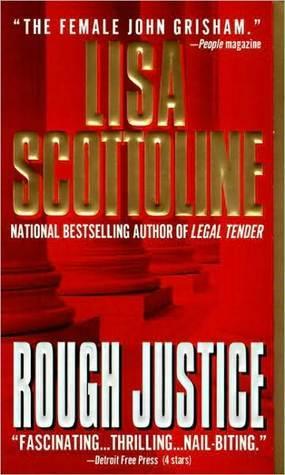 Rough Justice (Rosato & Associates, #3)  by  Lisa Scottoline