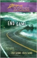 End Game (Big Sky Secrets, #3)  by  Roxanne Rustand