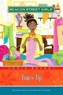 Times Up (Beacon Street Girls, #12)  by  Annie Bryant