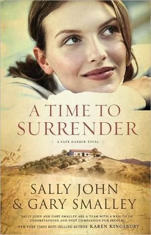 A Time to Surrender (Safe Harbor, #3)  by  Sally John