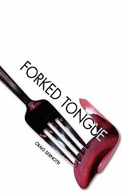 Forked Tongue Craig Sernotti