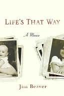 Lifes That Way: A Memoir  by  Jim Beaver