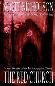 The Red Church (Sheriff Frank Littlefield, #1)  by  Scott Nicholson