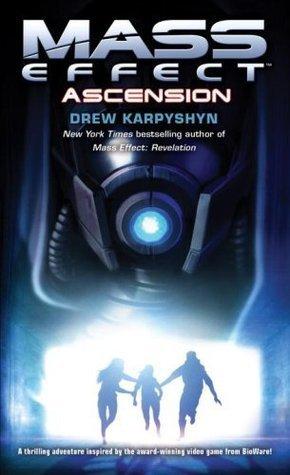 Ascension (Mass Effect, #2)  by  Drew Karpyshyn