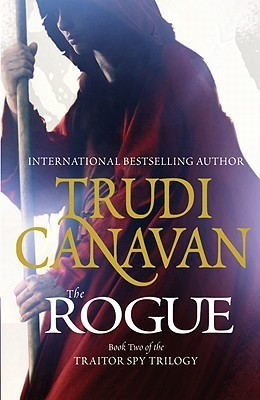 The Rogue (Traitor Spy Trilogy, #2) Trudi Canavan