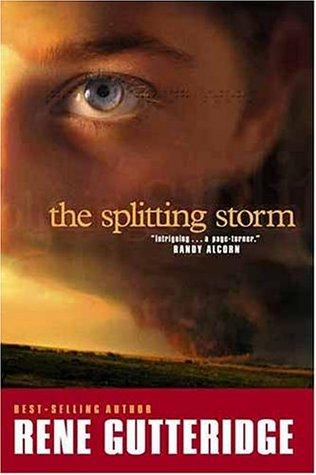 The Splitting Storm Rene Gutteridge
