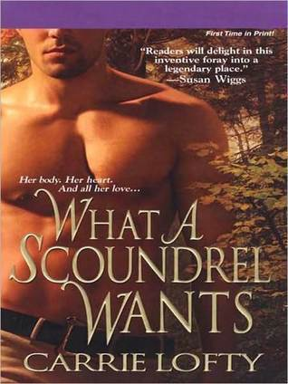 What a Scoundrel Wants (Medieval, #1)  by  Carrie Lofty