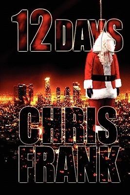 12 Days Chris Frank