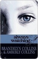 Always Watching (The Rayne Tour, #1)  by  Brandilyn Collins