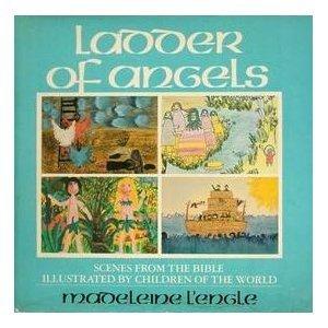 Ladder of Angels Madeleine LEngle