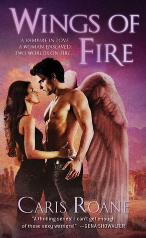 Wings of Fire (World of Ascension, #3) Caris Roane