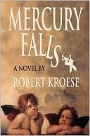 Mercury Falls (Mercury Series, #1)  by  Robert Kroese