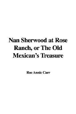 Nan Sherwood at Lakeview Hall  by  Annie Roe Carr