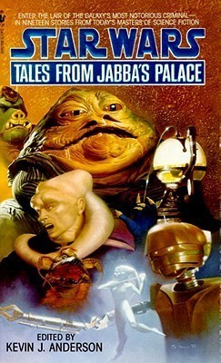 Tales from Jabbas Palace Kevin J. Anderson