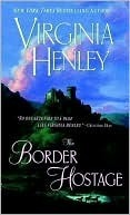 The Border Hostage (Douglas/Kennedy, #2) Virginia Henley