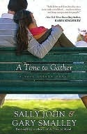 A Time to Gather (Safe Harbor Series #2) Sally John