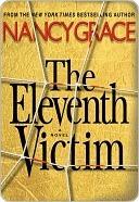 The Eleventh Victim (Hailey Dean #1) Nancy Grace