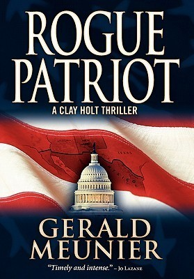 Rogue Patriot  by  Gerald Meunier