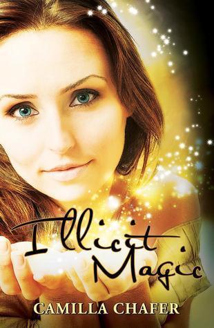 Illicit Magic (Stella Mayweather #1) Camilla Chafer