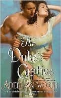 The Dukes Captive Adele Ashworth