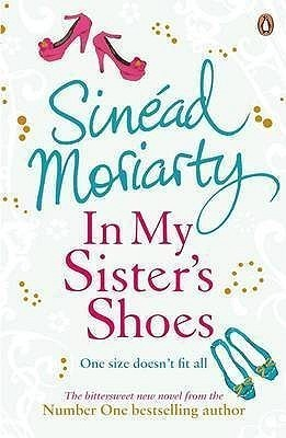 In My Sisters Shoes  by  Sinéad Moriarty