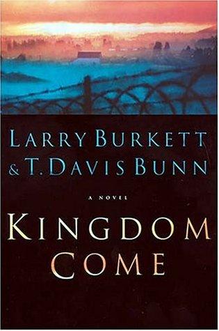 Kingdom Come  by  Larry Burkett