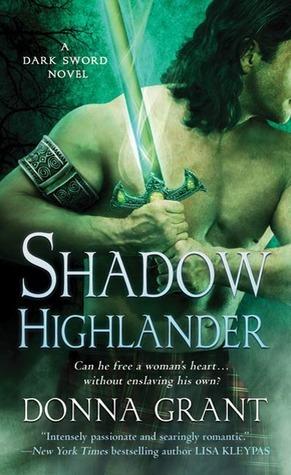 Shadow Highlander (Dark Sword, #5)  by  Donna Grant