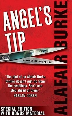 Angels Tip Special Edition with Bonus Material Alafair Burke