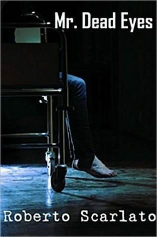 Mr. Dead Eyes  by  Roberto Scarlato