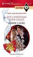 The Christmas Love-Child (Modern Romance, #906)  by  Jennie Lucas