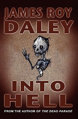 Into Hell  by  James Roy Daley