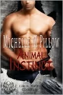 Animal Instinct (Ghost Cats #1) Michelle M. Pillow