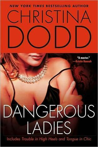 Dangerous Ladies (Fortune Hunter #1-2)  by  Christina Dodd