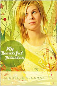 My Beautiful Disaster (The Pathway Collection, #2) Michelle Buckman