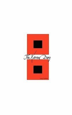 The Katrina Diary Amy Rohde