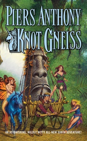 Knot Gneiss (Xanth, #34) Piers Anthony