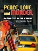 Peace, Love, and Murder (Five Star Mystery Series) Nancy Holzner