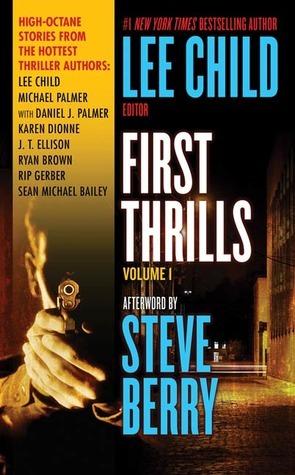 First Thrills: Volume 1 Lee Child